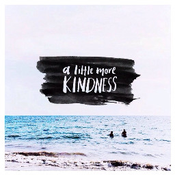 dailyinspirations kindness