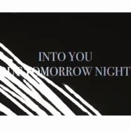 intoyou tonight