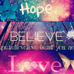 love believe hope